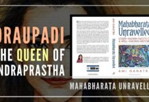 An excerpt from the book Mahabharata Unravelled gives us the view, how Draupadi lived up to the norms and traditions of the family