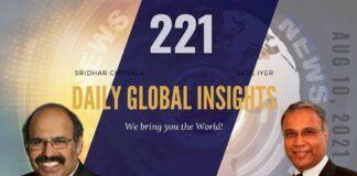 EP 221 | Daily Global Insights | Aug 10, 2021 | Global News | US News | India News | Markets