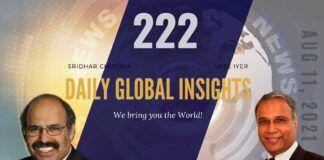 EP 222 | Daily Global Insights | Aug 11, 2021 | Global News | US News | India News | Markets