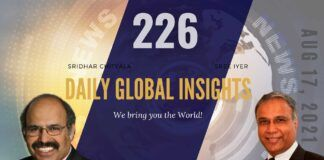 EP 226 | Daily Global Insights | Aug 17, 2021 | Global News | US News | India News | Markets Afghanistan update and more with Sridhar Chityala