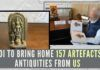 PM Modi will bring home 157 artefacts & antiquities handed over to him by the US during his three-day visit