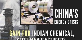 China's energy crisis is expected to give cost & production advantages to India's chemicals, steel companies in domestic as well as international markets