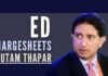 Fresh momentum in the ED as more charge sheets are filed, with Gautam Thapar being the latest