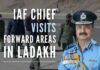 Amid tension between India-China over resolution of border issues along LAC, IAF Chief Marshal VR Chaudhari visited forward areas in Ladakh to take stock of operational readiness