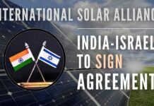 In a big boost for strategic partnership, Israel is set to sign India's initiative on the Global Solar Alliance agreement
