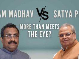 Spat between the Satyapal Malik and BJP leader Ram Madhav – is there more than meets the eye?