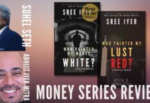 Suhel Seth and Abhijit Iyer-Mitra share their experiences of what they experienced, reading the two books *Who painted my money white?* and *Who painted my lust red?*. A must-watch for those who may have not read the books and what they can expect from each.